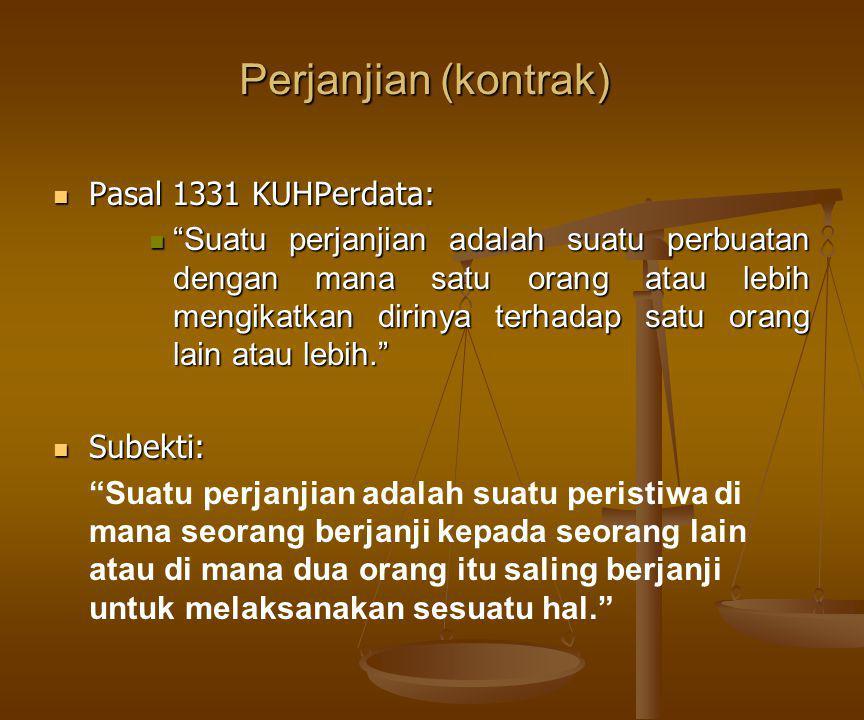 UNSUR-UNSUR PERJANJIAN (KONTRAK) pihak-pihak yang kompeten; pokok yang disetujui; pertimbangan hukum; perjanjian timbal balik; hak dan kewajiban timbal balik.