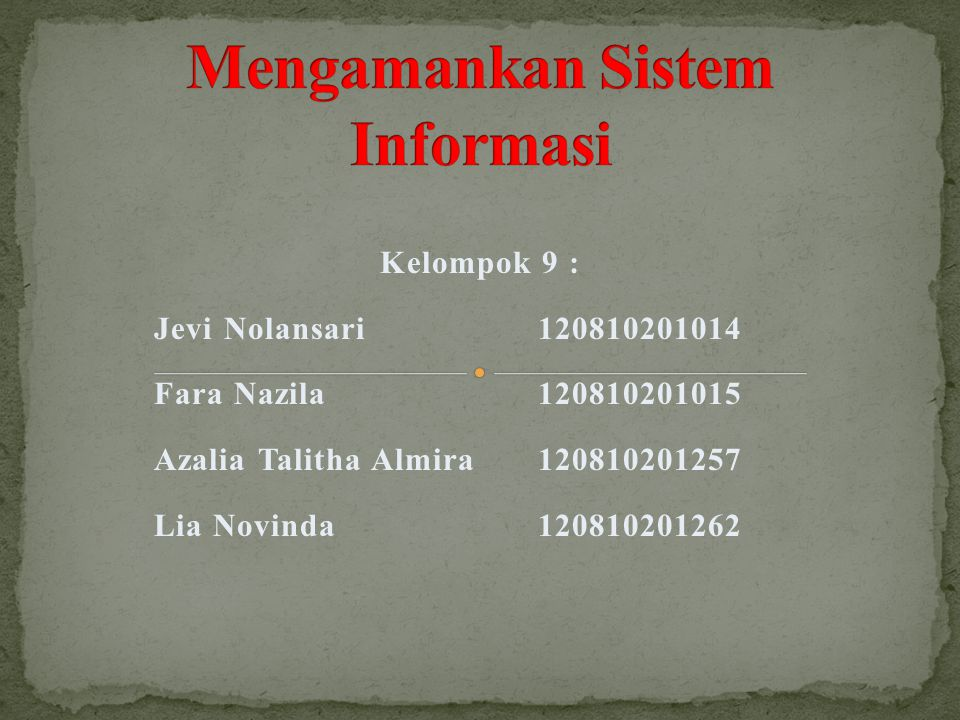 Kelompok 9 : Jevi Nolansari120810201014 Fara Nazila120810201015 Azalia Talitha Almira120810201257 Lia Novinda120810201262