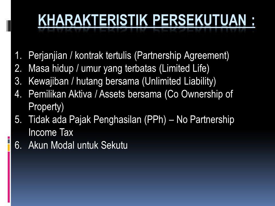 Unsur Pokok Persekutuan : a. Gabungan atau asosiasi para sekutu (Orang / Badan Usaha) b. Pemilikan dan pengelolaan bersama c. Tujuan untuk mencari lab