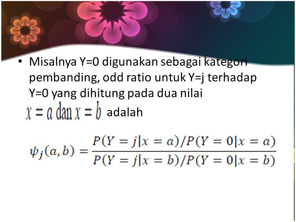 Misalnya Y=0 digunakan sebagai kategori pembanding, odd ratio untuk Y=j terhadap Y=0 yang dihitung pada dua nilai adalah
