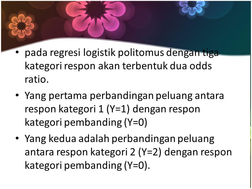 pada regresi logistik politomus dengan tiga kategori respon akan terbentuk dua odds ratio. Yang pertama perbandingan peluang antara respon kategori 1