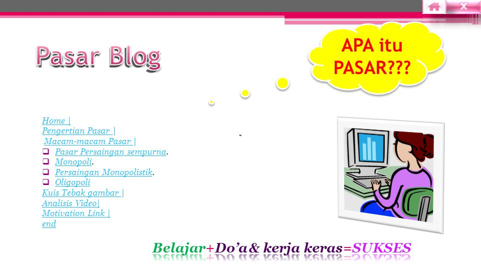 Pasar Blog Home | Pengertian Pasar Pengertian Pasar | Macam-macam Pasar |Macam-macam Pasar  Pasar Persaingan sempurna.