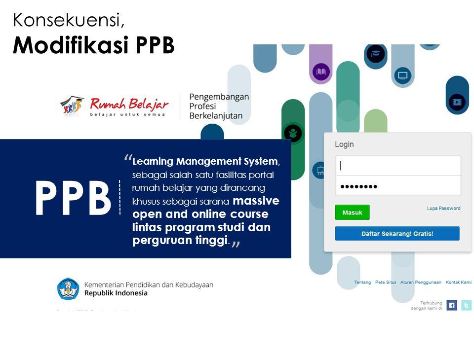 PPB Learning Management System, sebagai salah satu fasilitas portal rumah belajar yang dirancang khusus sebagai sarana massive open and online course