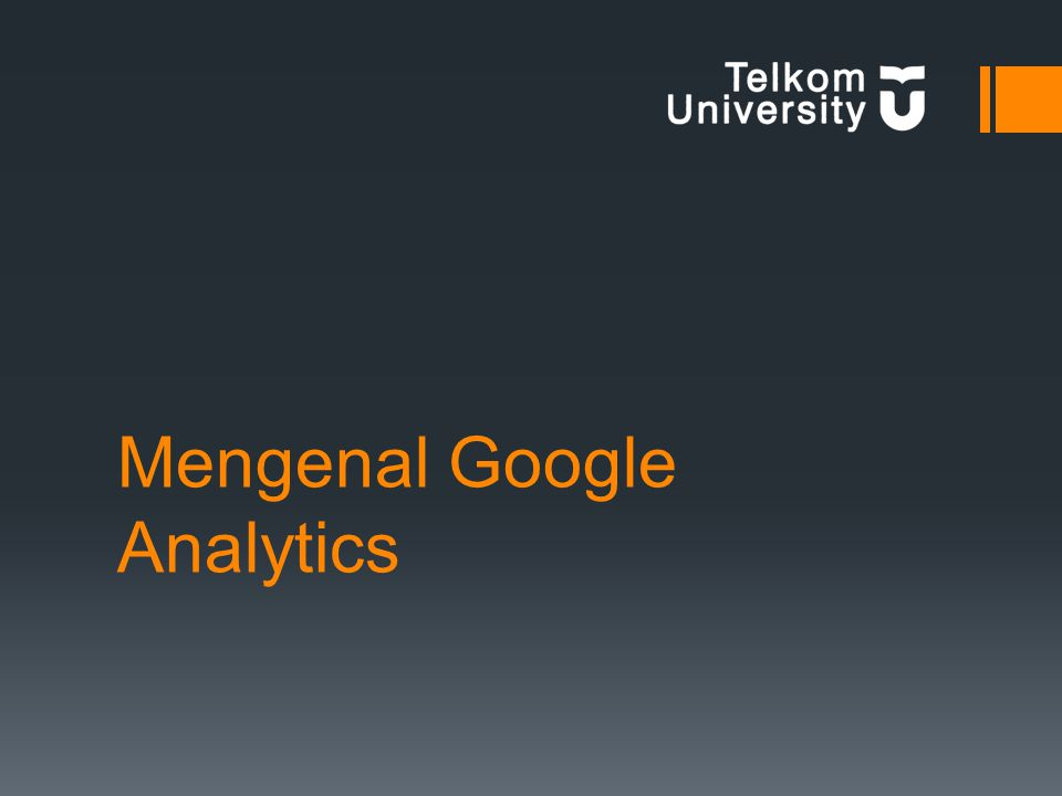 Mengenal Google Analytics