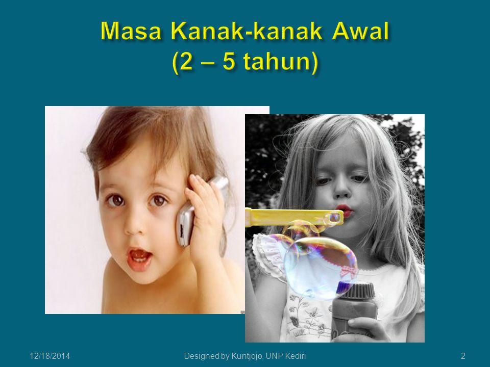 212/18/2014Designed by Kuntjojo, UNP Kediri