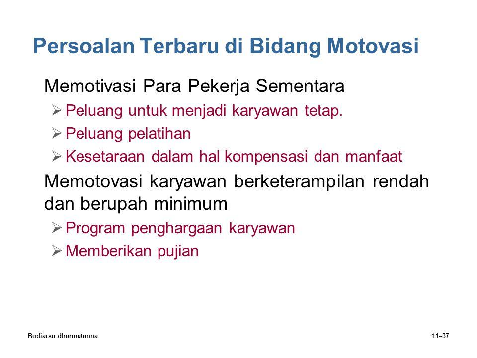 Budiarsa dharmatanna11–37 Persoalan Terbaru di Bidang Motovasi Memotivasi Para Pekerja Sementara  Peluang untuk menjadi karyawan tetap.