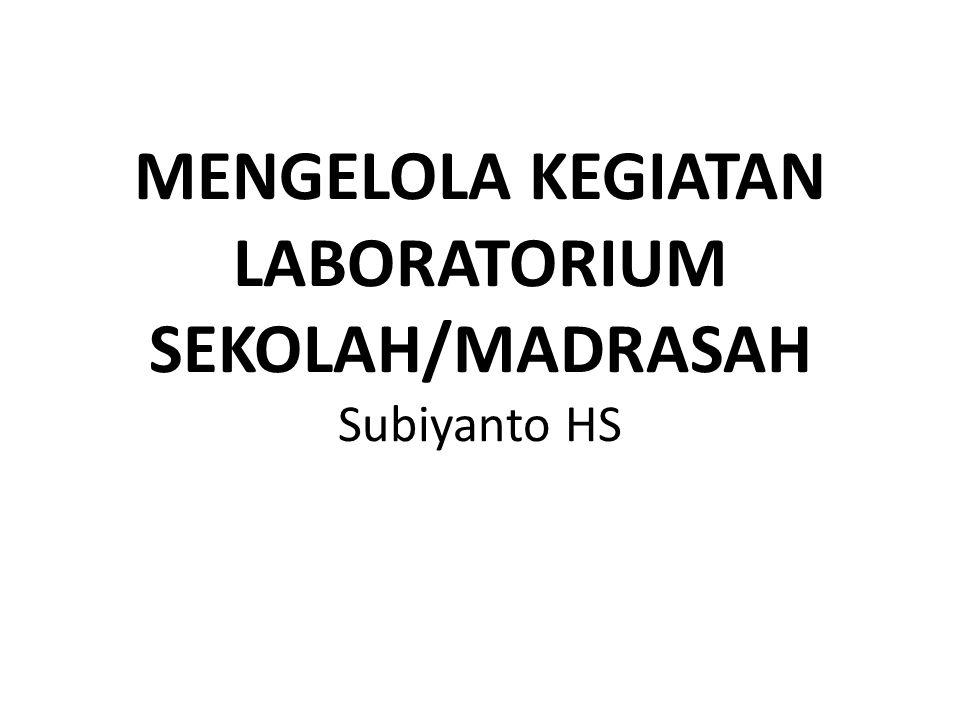 Mengkoordinasikan kegiatan praktikum dengan guru Menyusun jadwal kegiatan laboratorium Memantau pelaksanan kegiatan laboratorium Mengevaluasi kegiatan laboratorium Menyusun laporan kegiatan laboratorium