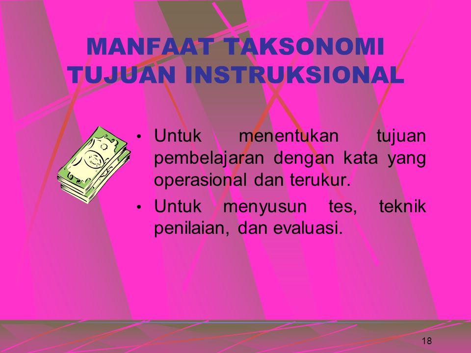 17 PENGERTIAN Taksonomi Taksonomi adalah usaha pengelompokan yang disusun dan diurut berdasarkan ciri-ciri tertentu.