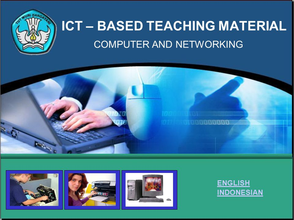 ICT – BASED TEACHING MATERIAL COMPUTER AND NETWORKING ENGLISH INDONESIAN