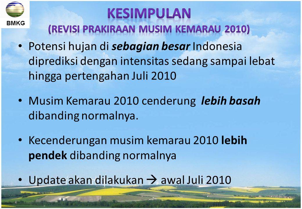 BMKG Potensi hujan di sebagian besar Indonesia diprediksi dengan intensitas sedang sampai lebat hingga pertengahan Juli 2010 Musim Kemarau 2010 cender