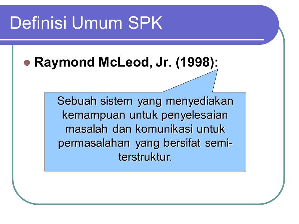 Definisi Umum SPK Raymond McLeod, Jr.
