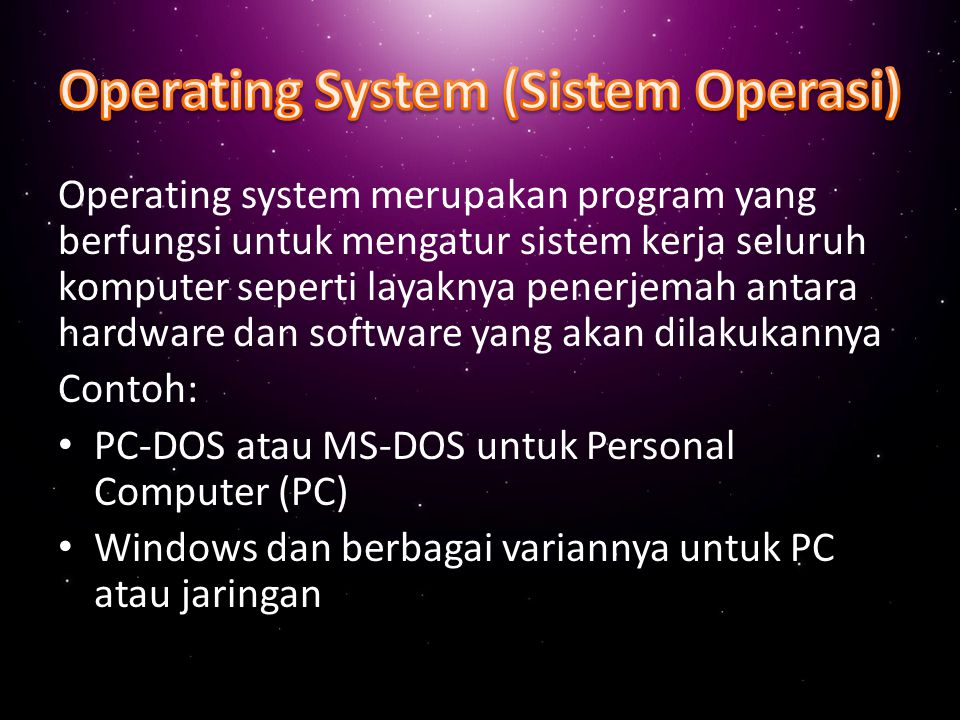 Ada 4 kelompok besar software: Operating System (Sistem Operasi) Utility Software (Program Bantu) Package Software (Program Paket) Applicated (Program Aplikasi)