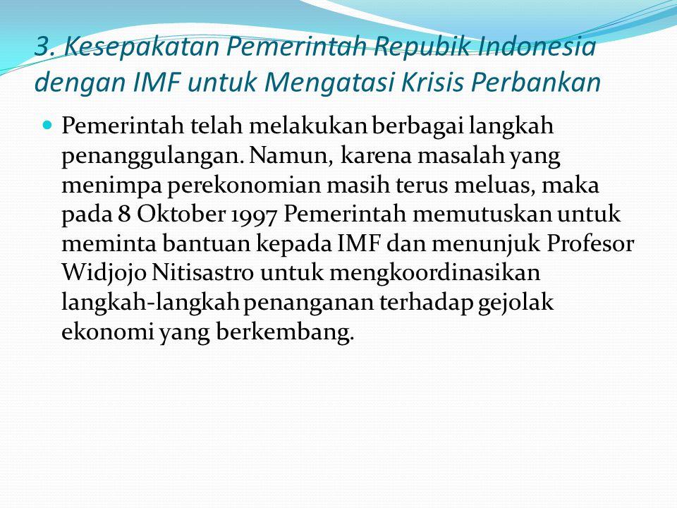 2. Upaya Mencegah Peningkatan Bantuan Likuiditas Bank Indonesia kepada Bank Karena makin sulit mencari dana dari pasar uang antarbank, bank-bank dalam