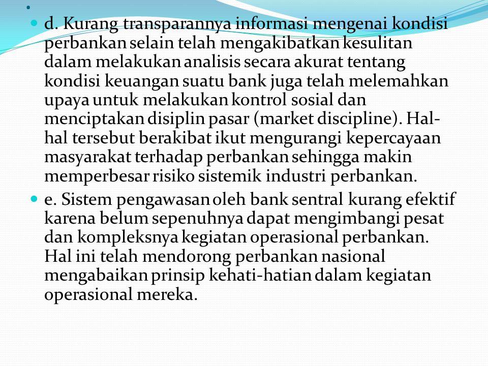 , b. Besarnya pemberian kredit dan jaminan baik secara langsung maupun tidak langsung kepada individu atau kelompok usaha yang terkait dengan bank (co