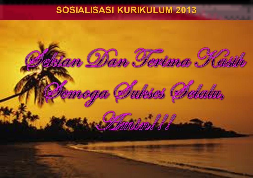 SOSIALISASI KURIKULUM 2013