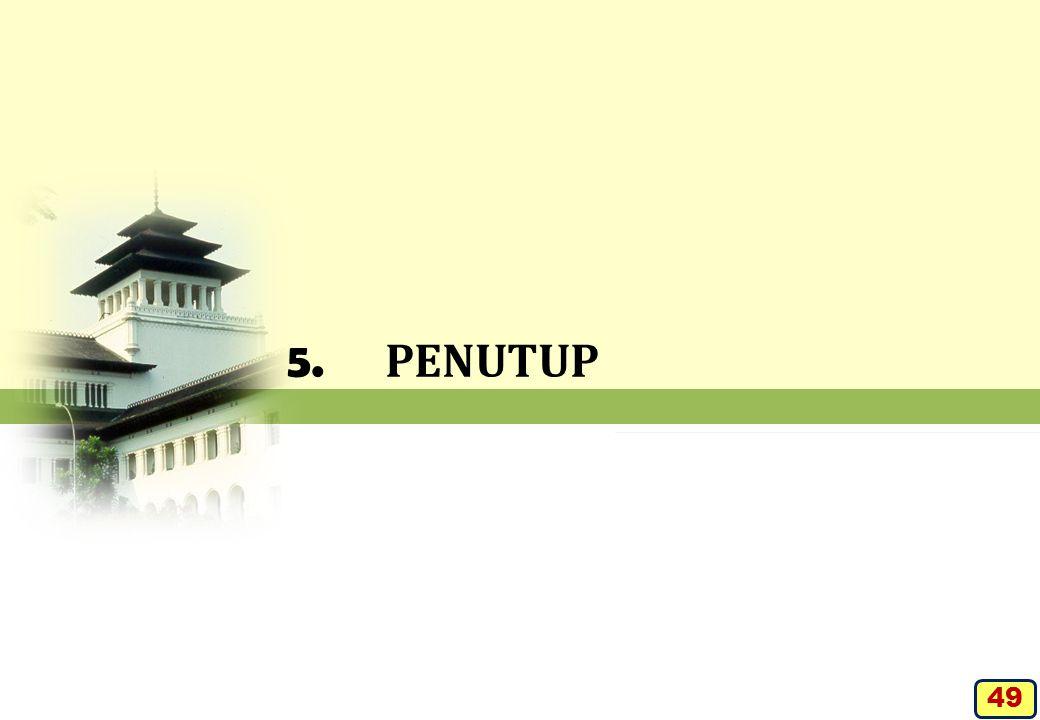 5. PENUTUP 49
