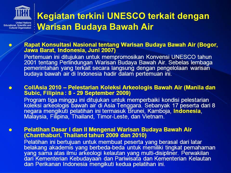 Kegiatan terkini UNESCO terkait dengan Warisan Budaya Bawah Air Rapat Konsultasi Nasional tentang Warisan Budaya Bawah Air (Bogor, Jawa Barat, Indones
