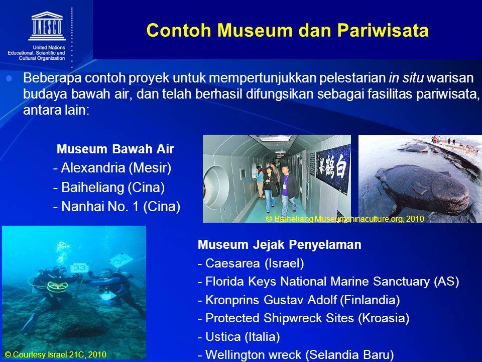 Beberapa contoh proyek untuk mempertunjukkan pelestarian in situ warisan budaya bawah air, dan telah berhasil difungsikan sebagai fasilitas pariwisata