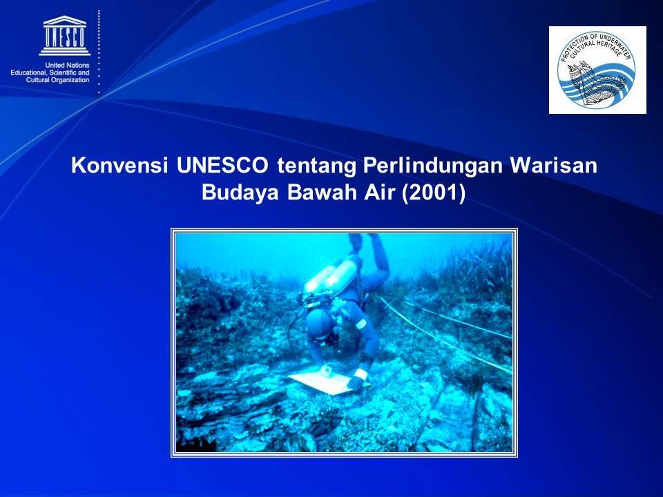 Konvensi UNESCO tentang Perlindungan Warisan Budaya Bawah Air (2001)
