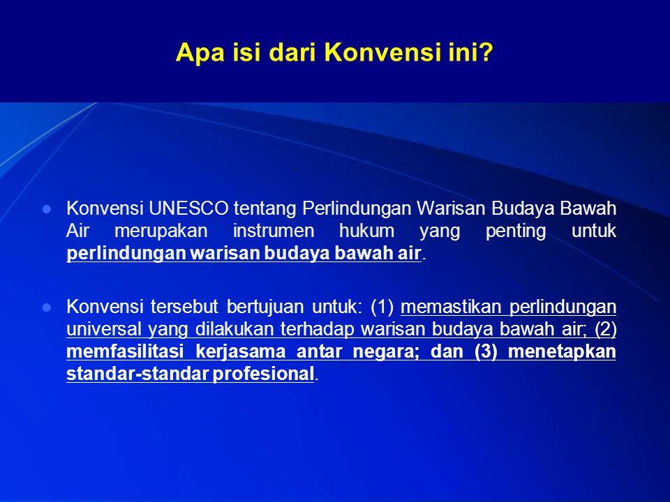 Konvensi UNESCO tentang Perlindungan Warisan Budaya Bawah Air merupakan instrumen hukum yang penting untuk perlindungan warisan budaya bawah air. Konv