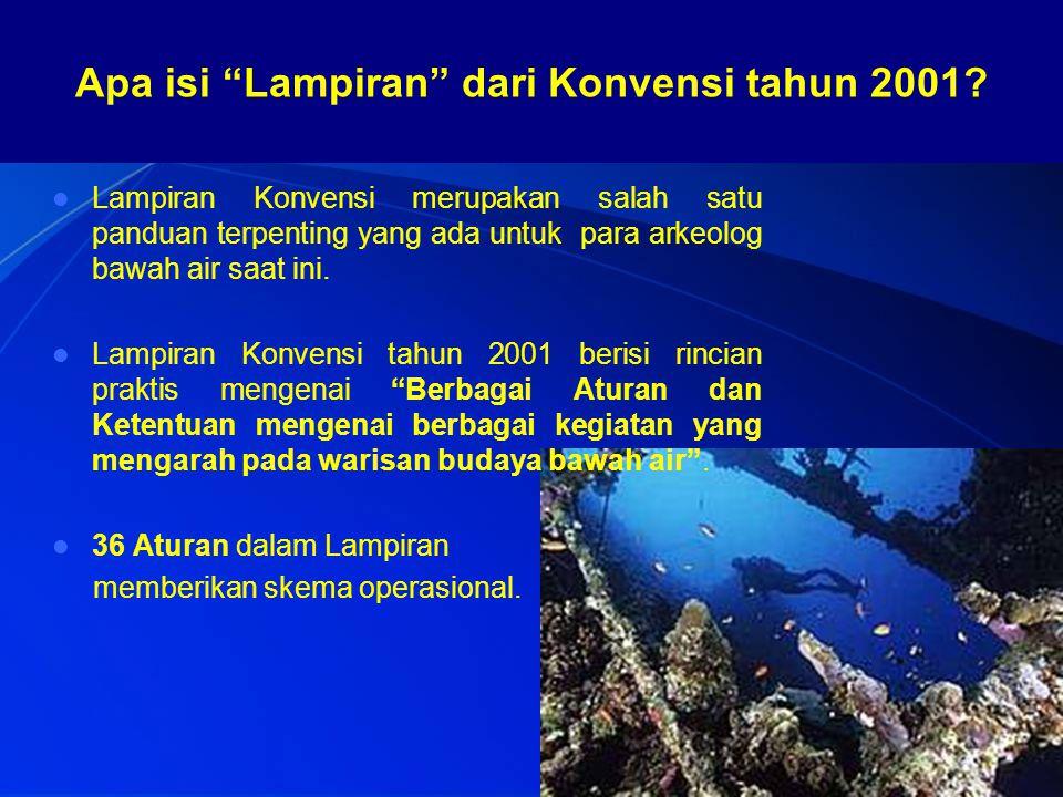 Lampiran Konvensi merupakan salah satu panduan terpenting yang ada untuk para arkeolog bawah air saat ini. Lampiran Konvensi tahun 2001 berisi rincian