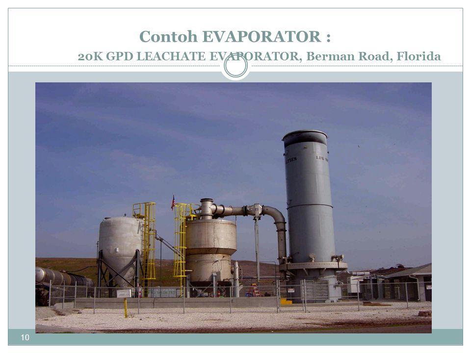 10 Contoh EVAPORATOR : 20K GPD LEACHATE EVAPORATOR, Berman Road, Florida