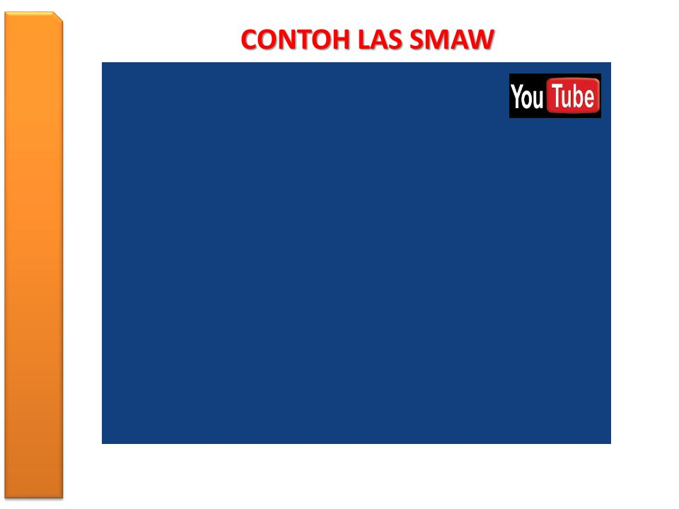 CONTOH LAS SMAW