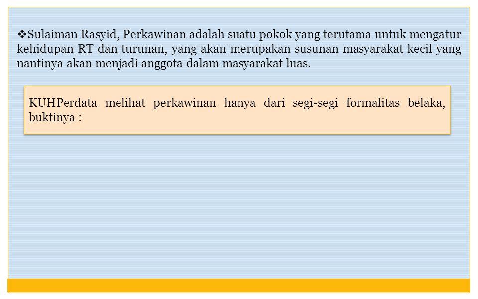 a.Pasal 1 bagian c, akad nikah ialah rangkaian ijab yang diucapkan oleh wali dan kabul, diucapkan oleh mempelai pria/ wakilnya, dilaksanakan oleh 2 or