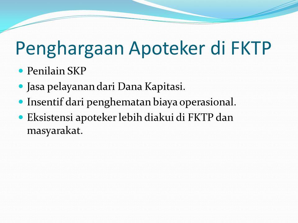 Penghargaan Apoteker di FKTP Penilain SKP Jasa pelayanan dari Dana Kapitasi.