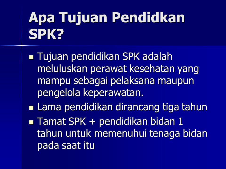 Apa Tujuan Pendidkan SPK? Tujuan pendidikan SPK adalah meluluskan perawat kesehatan yang mampu sebagai pelaksana maupun pengelola keperawatan. Tujuan