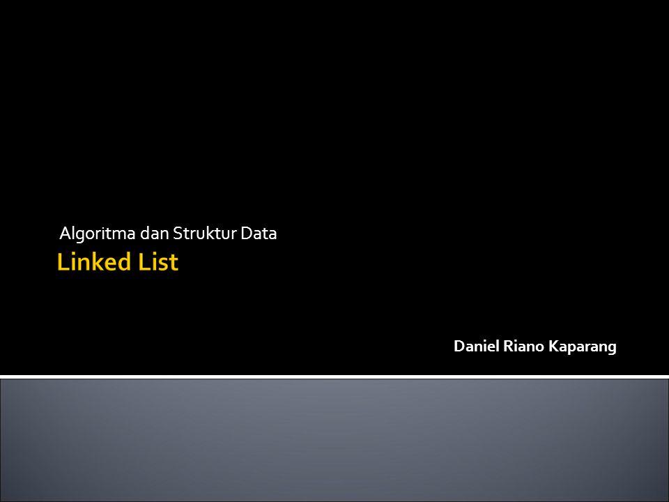 Algoritma dan Struktur Data Daniel Riano Kaparang