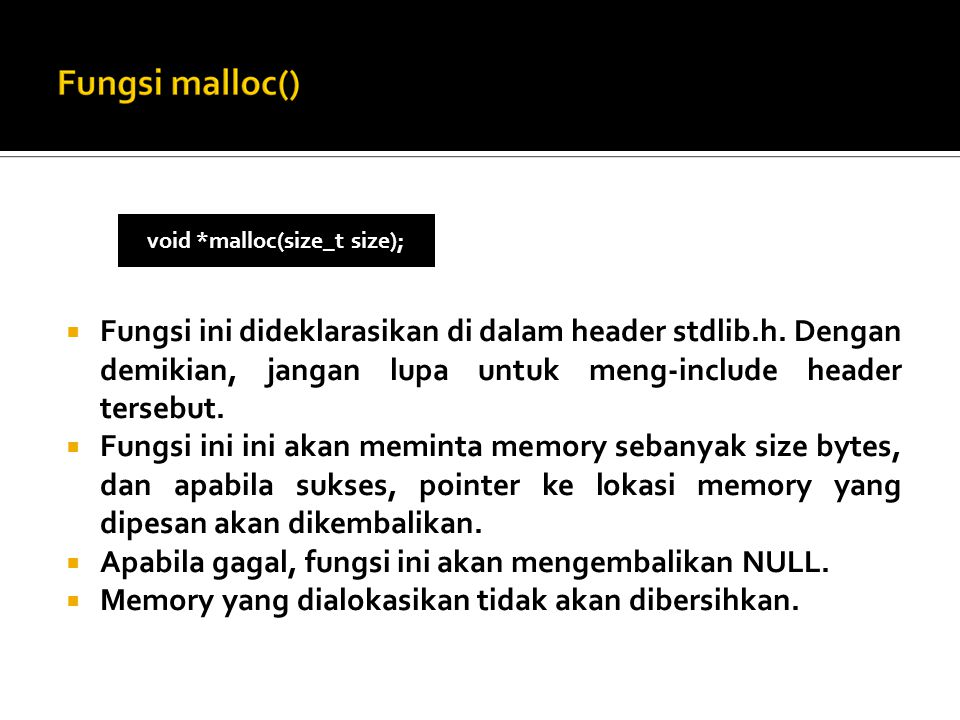  Fungsi ini dideklarasikan di dalam header stdlib.h.