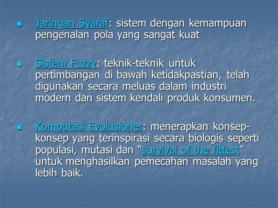 Jaringan Syaraf: sistem dengan kemampuan pengenalan pola yang sangat kuat Jaringan Syaraf: sistem dengan kemampuan pengenalan pola yang sangat kuat Ja
