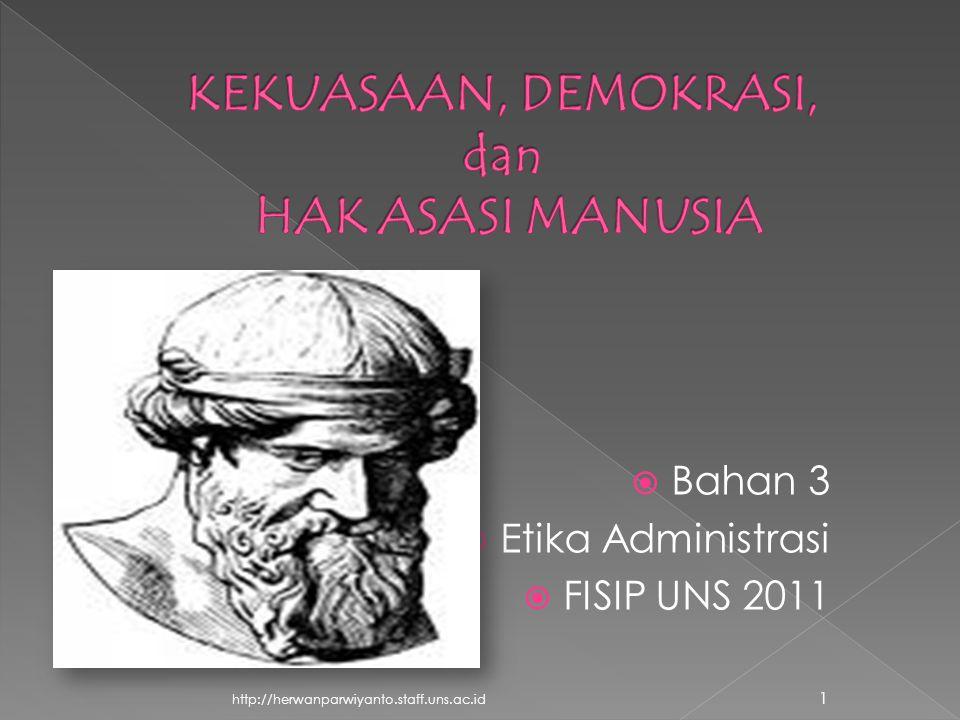 http://herwanparwiyanto.staff.uns.ac.id 1  Bahan 3  Etika Administrasi  FISIP UNS 2011