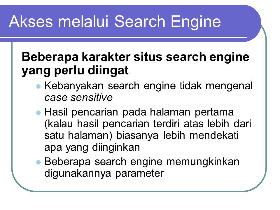 Langkah-langkah menggunakan search engine : 1.Pertama-tama pikirkan tentang apa yang akan dicari.