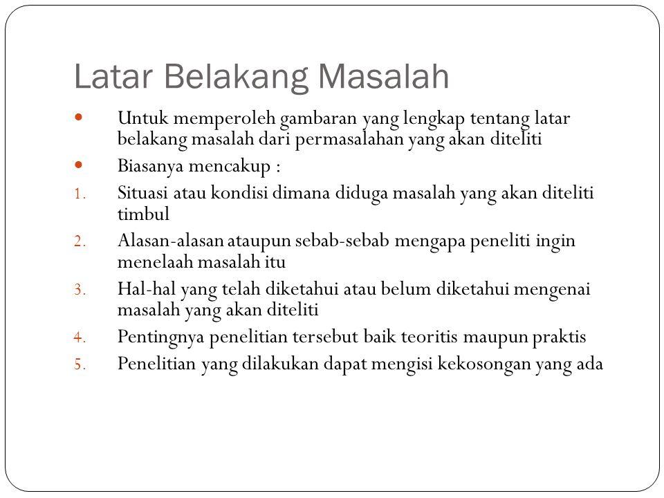 MASALAH PENELITIAN Masalah yang dipilih haruslah: 12/18/2014 sty 4 A.