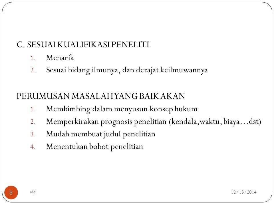 12/18/2014 sty 5 C.SESUAI KUALIFIKASI PENELITI 1.