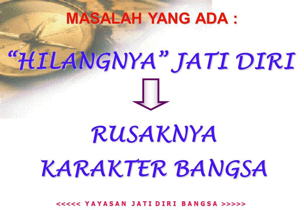 >>>> >>>> TIDAK SINCERE (TIDAK TULUS IKHLAS – TIDAK SUNGGUH-SUNGGUH) SEMU (SENANG BASA BASI & BUDAYA A.B.S) KELEMAHAN UTAMA