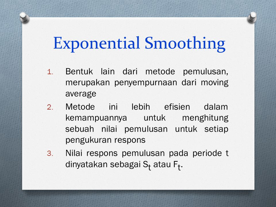 Exponential Smoothing 1.Single Exponential Smoothing 2.