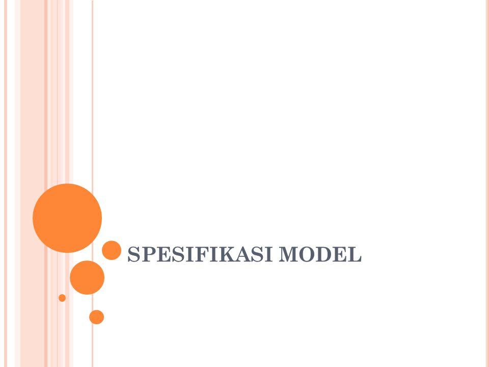 SPESIFIKASI MODEL