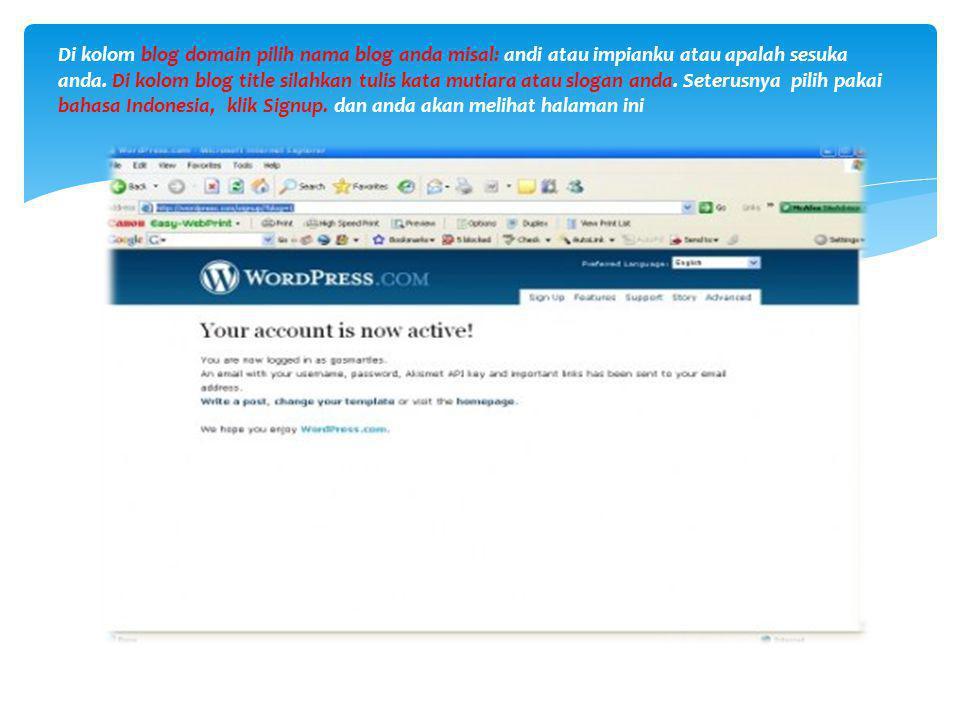 Kalau sudah, tutup windowsnya wordpress dan buka email anda..