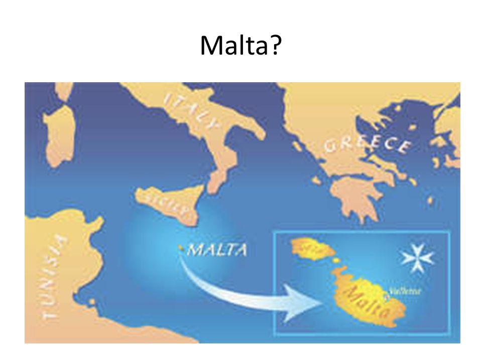 Malta?