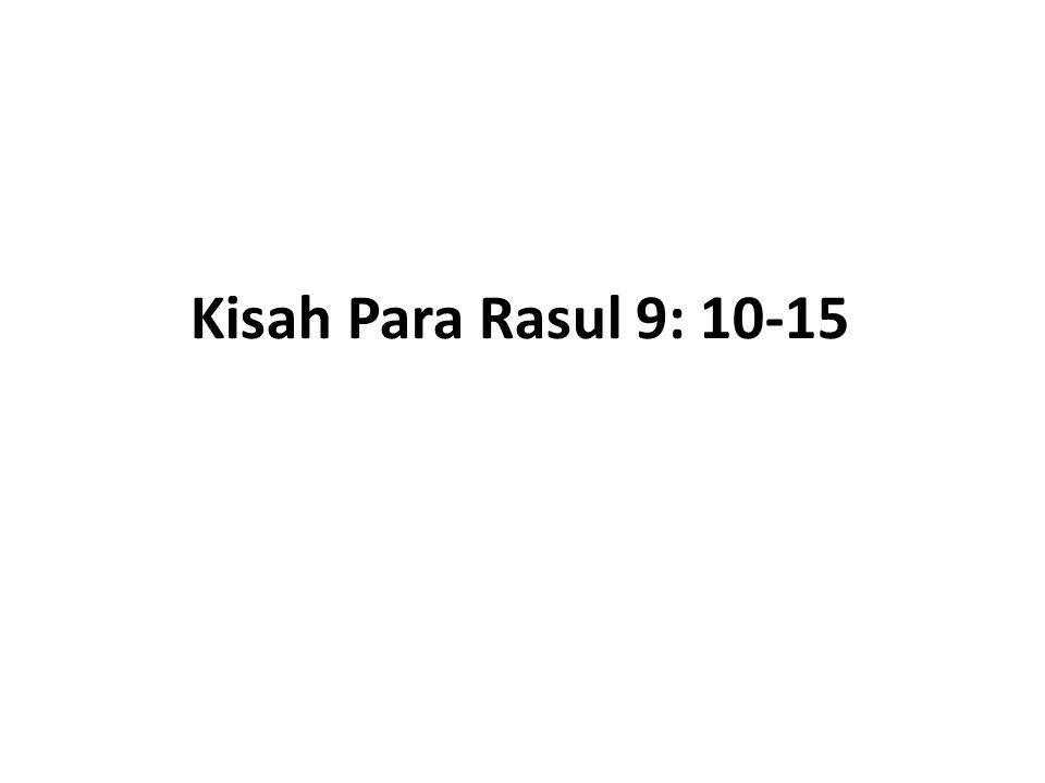 Kisah Para Rasul 9: 10-15