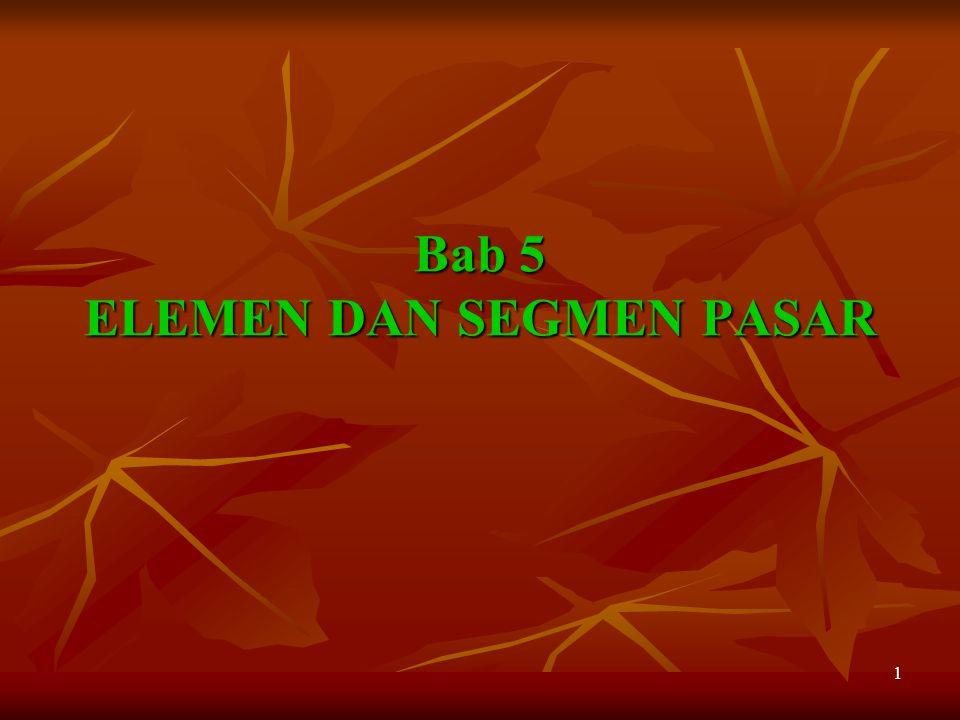 1 Bab 5 ELEMEN DAN SEGMEN PASAR