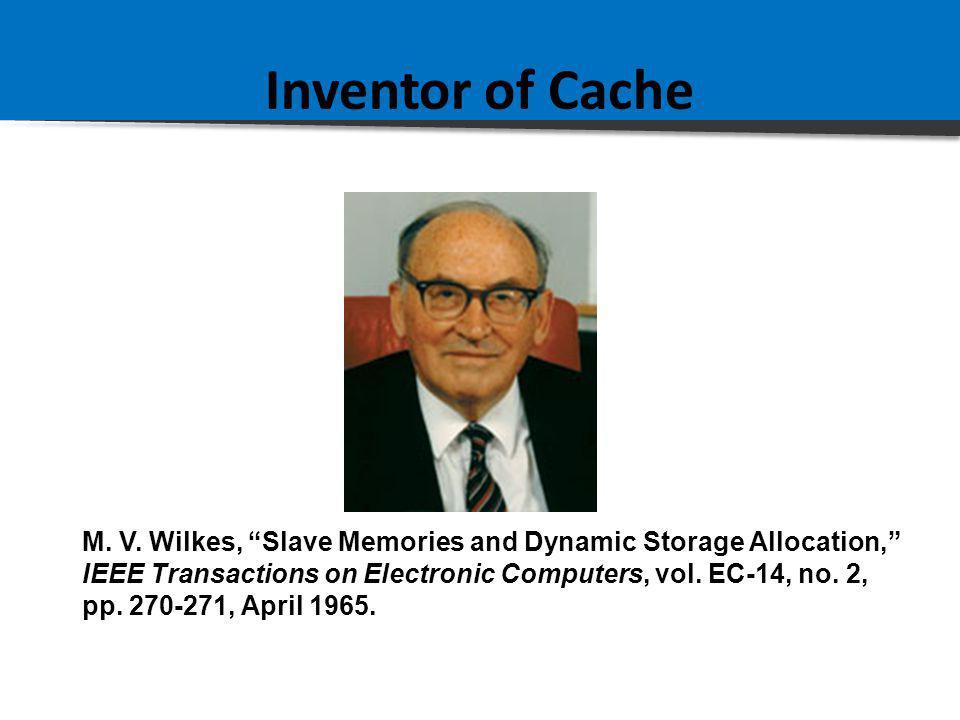 Inventor of Cache M.V.