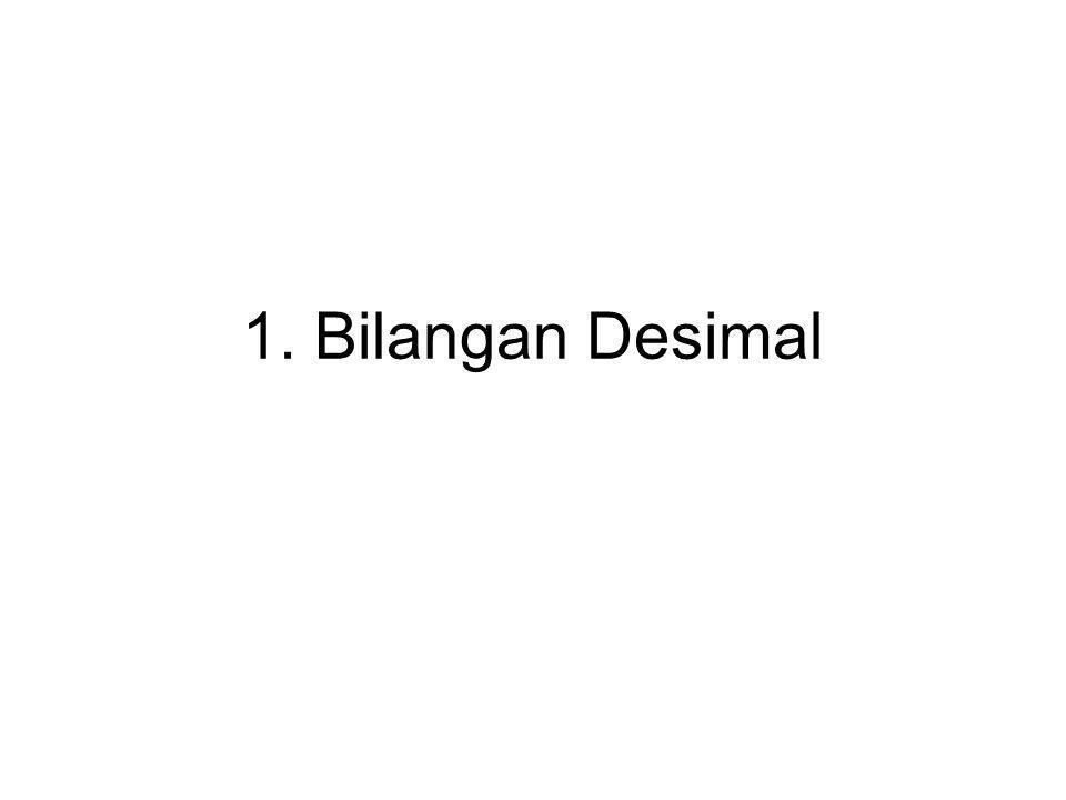 1. Bilangan Desimal