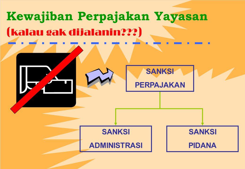 Kewajiban Perpajakan Yayasan ( kalau gak dijalanin??.