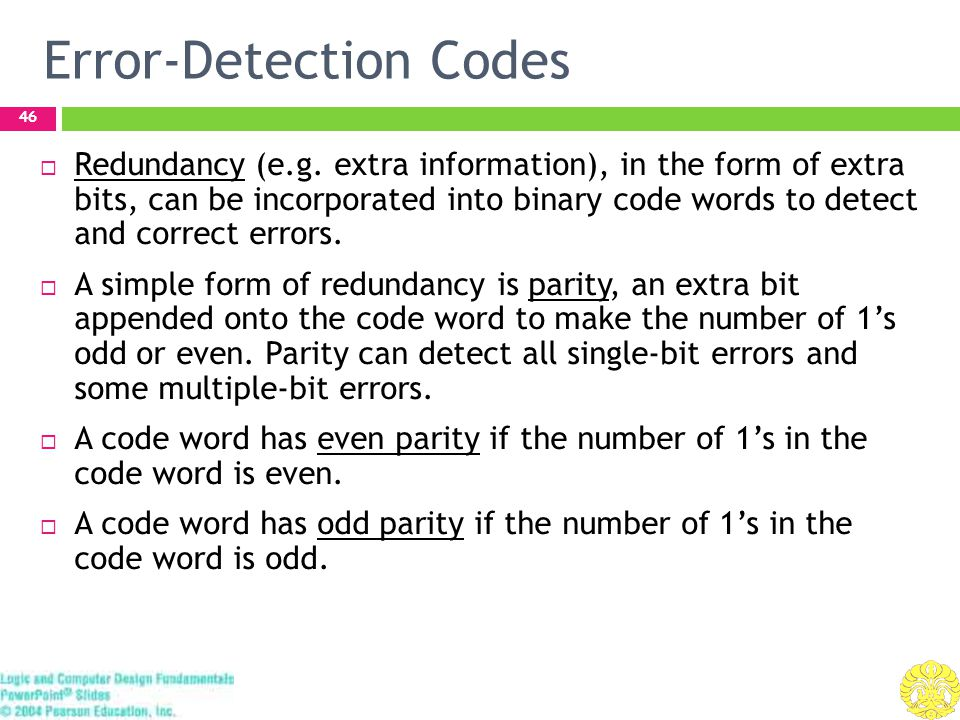 Error-Detection Codes 46  Redundancy (e.g.