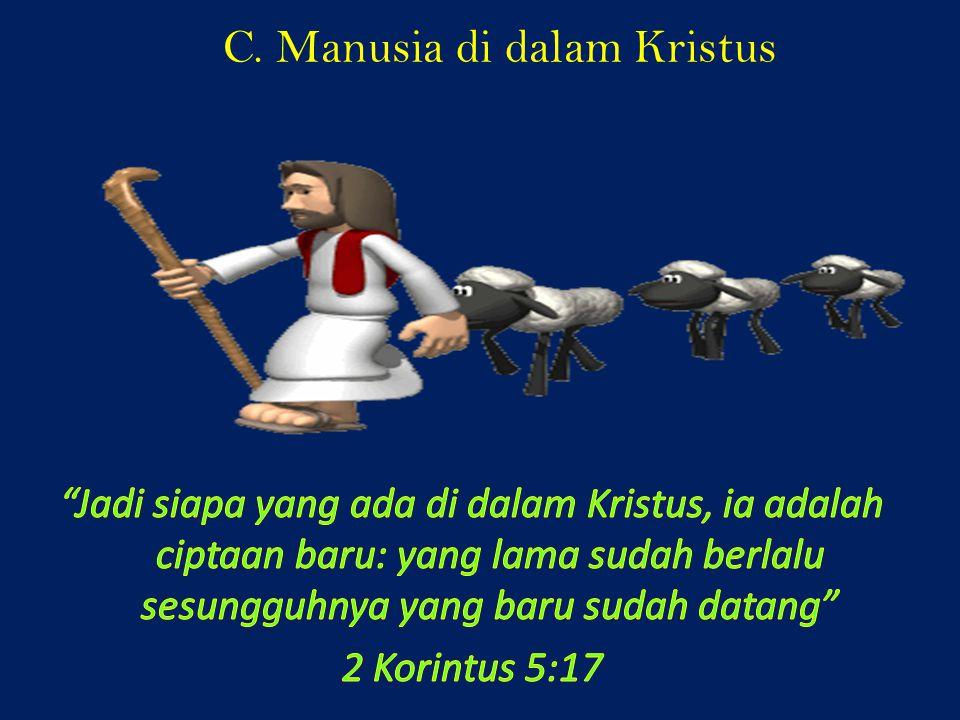 C. Manusia di dalam Kristus