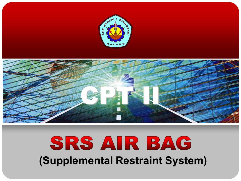 Teknologi dan Rekayasa (1/1) Pembuangan SRS Airbag dan Seat Belt Pretensioner Saat Menyekrap Kendaraan Kembangkan airbag dandseat belt pretensioner dengan memberikan listrik ke initiator menggunakan SST (alat pengembang airbag).